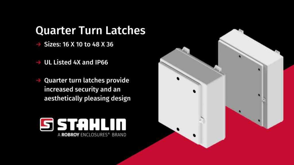 Large fiberglass enclosures with quarter turn latches.